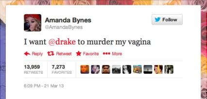amanda bynes drake murder my vagina tweet