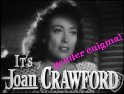 its joan crawford mildred pierce trailer gender enigma